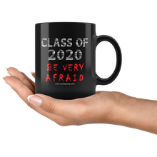 Load image into Gallery viewer, Be Very Afraid - Graduation Coffee Mug