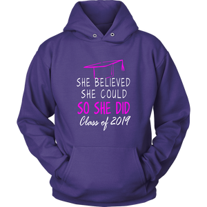 She Believed She Could - Class of 2019 Hoodie - Purple