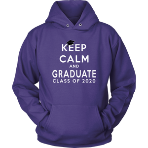 Keep Calm And Graduate - Senior Hoodie 2020
