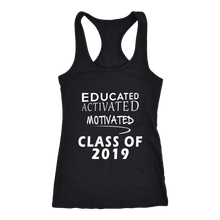 Load image into Gallery viewer, Class of 2019 shirts slogans - Educated Activated Motivated