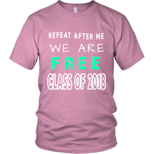 Load image into Gallery viewer, Repeat After Me - Seniors t-shirt