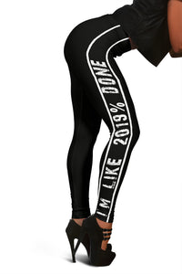 Class Of 2019 Legging - I'm Like 2019% Done