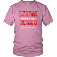 Load image into Gallery viewer, Graduation Makes Me Happy - Senior Class of 2019 Shirts - Pink