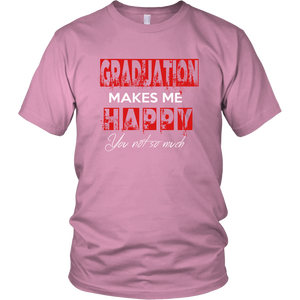 Graduation Makes Me Happy - Senior Class of 2019 Shirts - Pink