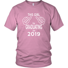 Load image into Gallery viewer, This Girl Is Graduating - 2019 Class Slogans