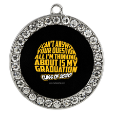 Load image into Gallery viewer, I Can't Answer Your Question - Graduation Gift Bracelets 2020