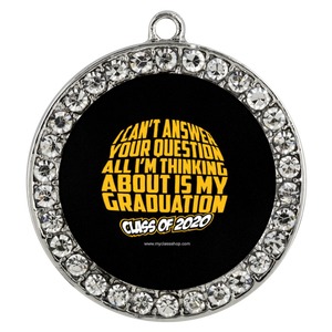 I Can't Answer Your Question - Graduation Gift Bracelets 2020