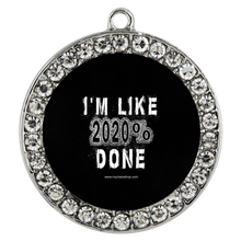 Load image into Gallery viewer, I'm Like 2020 Done - Graduation Bracelet Class of 2020