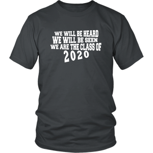 We Will Be Heard - Class of 2020 Shirt Slogans