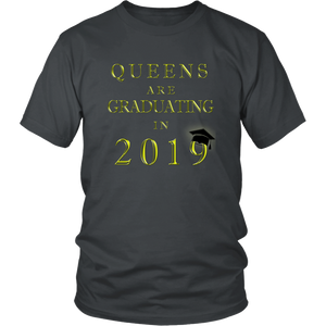 Queens Are Graduating In 2019 - Senior 2019 Shirt - Charcoal