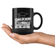 Load image into Gallery viewer, It's A Miracle I Graduated - 2020 Graduation Coffee Mugs