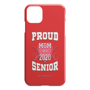 Proud Mom of a 2020 Senior - Red Edition