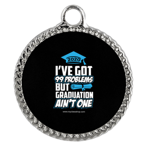 I've Got 99 Problems - Graduation Necklace 2020