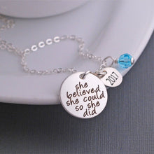 Load image into Gallery viewer, She Believed She Could So She Did Necklace - My Class Shop