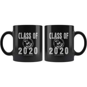 Class of 2020 All or Nothing - Graduation Mugs