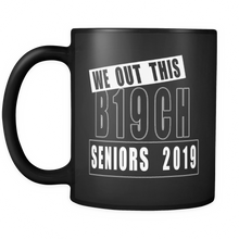 Load image into Gallery viewer, We Out This B19CH - Graduation Mug