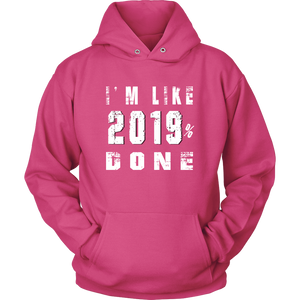 Class Of 2019 Senior Hoodies - 2019% Done - Pink