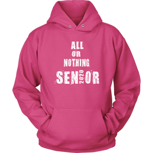 All Or Nothing - 2020 Grad Hoodies