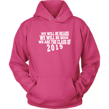 Load image into Gallery viewer, We Will Be Heard - Class of 2019 Hoodies - Pink