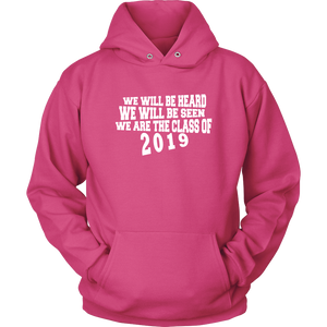 We Will Be Heard - Class of 2019 Hoodies - Pink