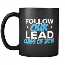 Load image into Gallery viewer, Follow Our Lead - Funny Graduation Mugs