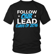 Load image into Gallery viewer, Follow Our Lead - Class of 2016 - My Class Shop