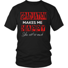 Load image into Gallery viewer, Graduation Makes Me Happy - Seniors t-shirt - My Class Shop