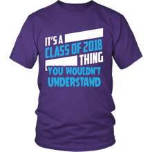 Load image into Gallery viewer, It's a Class of 2018 Thing - class of 2018 t shirts - My Class Shop