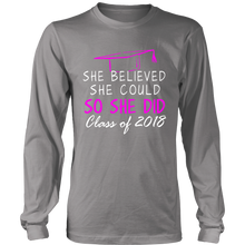 Load image into Gallery viewer, She Believed She Could- Long Sleeve. Senior Class Shirts 2018 - My Class Shop