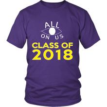 Load image into Gallery viewer, All Eyes On Us - Class of 2018 t shirts - My Class Shop