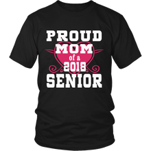 Load image into Gallery viewer, Proud Mom of 2018 Senior- Graduation Shirts For Family - Black