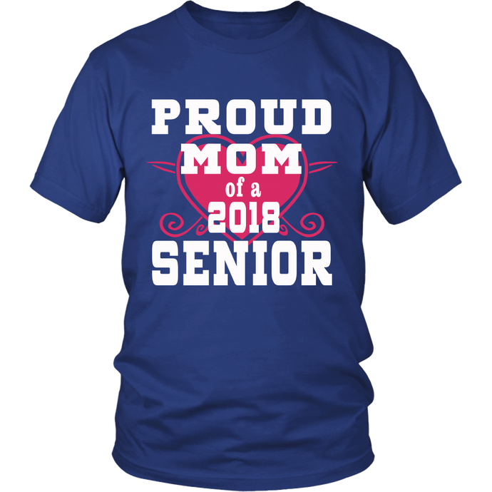Proud Mom of 2018 Senior- Graduation Shirts For Family-Blue