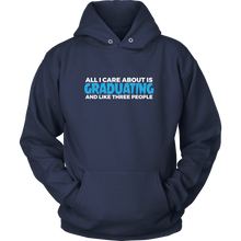 Load image into Gallery viewer, All I care about is Graduating - class of 2018 hoodies - My Class Shop