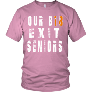 Our B18 Exit- Class of 2018 t shirts - My Class Shop