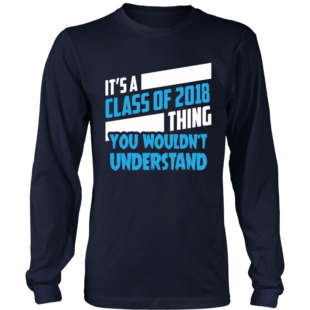 It's a Class of 2018 Thing - graduation quotes - My Class Shop