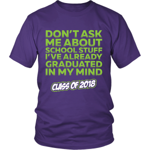 Don't Ask Me - class of 2018 slogans - My Class Shop