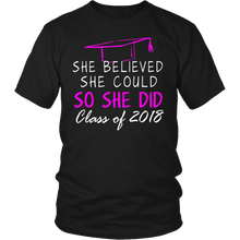 Load image into Gallery viewer, She Believed She Could- Seniors t shirt - My Class Shop