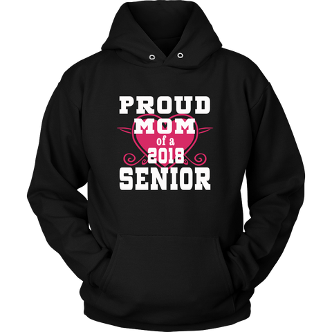 Proud Mom of 2018 Senior Hoodie- Graduation shirts - My Class Shop