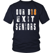 Load image into Gallery viewer, Our B18 Exit- Class of 2018 t shirts - My Class Shop