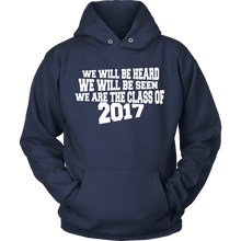 Load image into Gallery viewer, We Will Be Heard, We Will Be Seen - Class of 2017 - My Class Shop