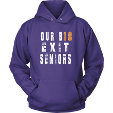 Load image into Gallery viewer, Our B18 Exit- Class of 2018 Hoodies - My Class Shop