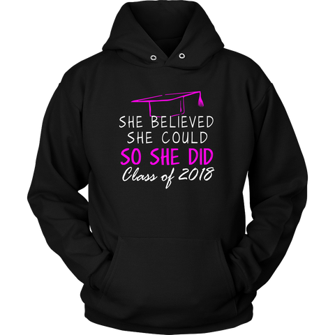 She Believed She Could- Seniors Hoodie 2018 - My Class Shop