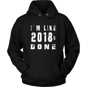 I'm Done Hoodie - Graduation motto - My Class Shop