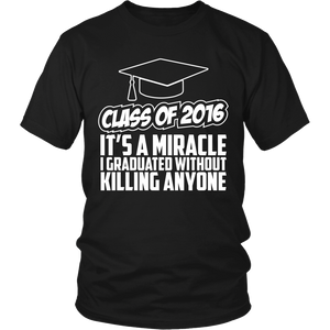 Class of 2016 - It's a Miracle - My Class Shop