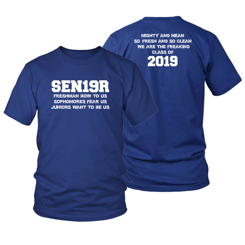 73d98f811 Seniors 2019 Shirts - Mighty And Mean – My Class Shop