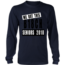 Load image into Gallery viewer, Out of this B18ch-Class of 2018 slogans
