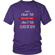 Load image into Gallery viewer, Senior Shirts - They Hate Us Because They Ain't Us