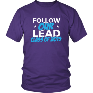 Follow Our Lead - Class Of 2019 Shirt Ideas - Purple