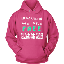 Load image into Gallery viewer, Repeat After Me - Graduation hoodies 2018