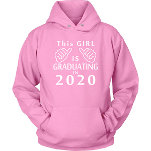 This Girl Is Graduating In 2020 - Grad 2020 Hoodies